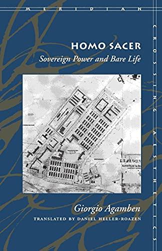 Homo Sacer: Sovereign Power and Bare Life: Agamben, Giorgio