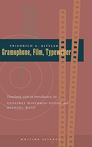 9780804732321: Gramophone, Film, Typewriter (Writing Science)