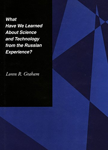 9780804732765: What Have We Learned About Science and Technology from the Russian Experience?