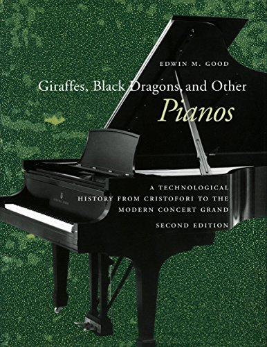 9780804733168: Giraffes, Black Dragons, and Other Pianos: A Technological History from Cristofori to the Modern Concert Grand, Second Edition