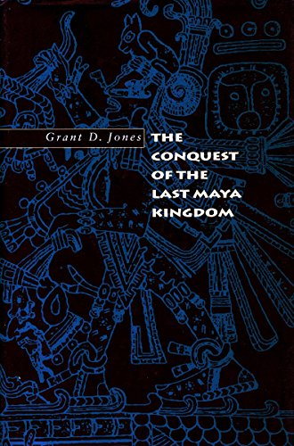 9780804733175: The Conquest of the Last Maya Kingdom