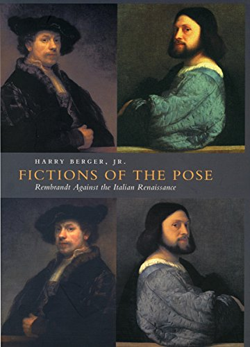 9780804733236: Fictions of the Pose: Rembrandt Against the Italian Renaissance