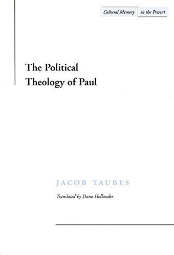 9780804733441: The Political Theology of Paul (Cultural Memory in the Present)