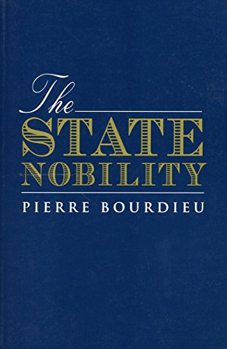 9780804733465: The State Nobility: Elite Schools in the Field of Power