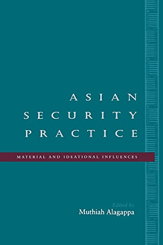 9780804733489: Asian Security Practice: Material and Ideational Influences