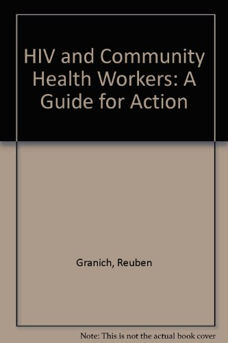 9780804733502: HIV, Health, And Your Community: A Guide for Action