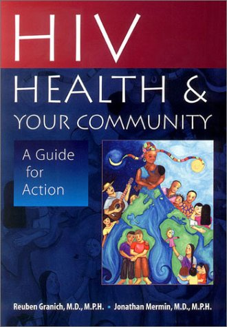 9780804733519: HIV, Health, and Your Community: A Guide for Action