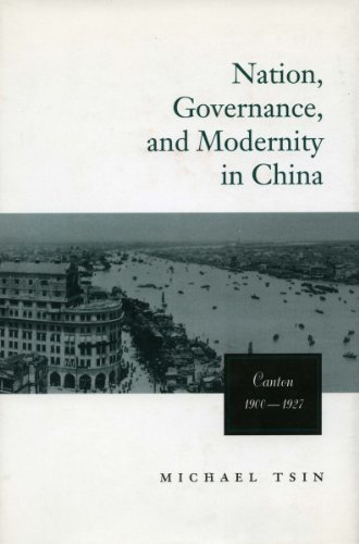 9780804733618: Nation, Governance, and Modernity in China: Canton, 1900-1927 (Studies of the East Asian Institute, Columbia University)