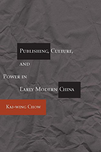 9780804733670: Publishing, Culture, and Power in Early Modern China
