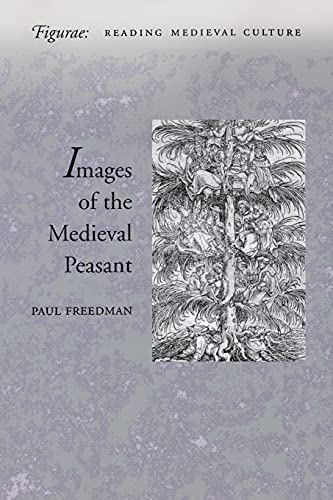 9780804733731: The Image of the Medieval Peasant as Alien and Exemplary (Figurae: Reading Medieval Culture)