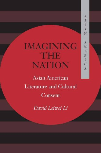9780804734004: Imagining the Nation: Asian American Literature and Cultural Consent