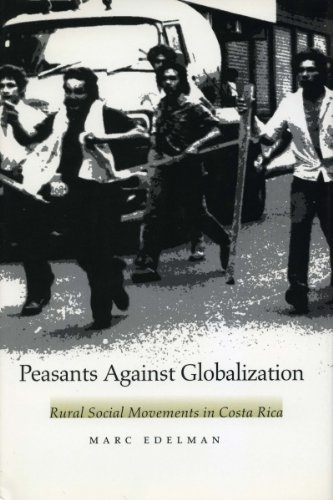 9780804734011: Peasants Against Globalization: Rural Social Movements in Costa Rica