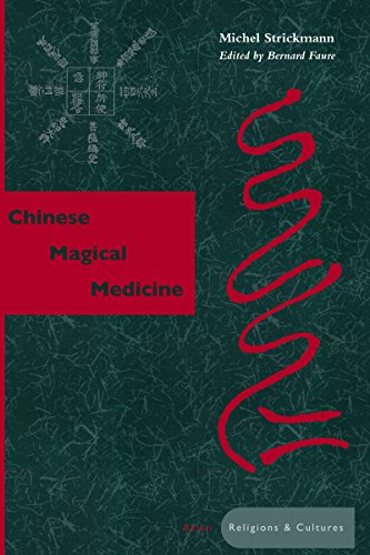 9780804734493: Chinese Magical Medicine (Asian Religions and Cultures)