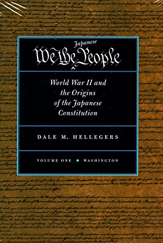 9780804734547: We, the Japanese People: World War II and the Origins of the Japanese Constitution