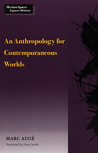 An Anthropology for Contemporaneous Worlds