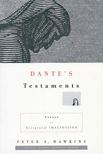 9780804734929: Dante's Testaments: Essays in Scriptural Imagination (Figurae: Reading Medieval Culture)