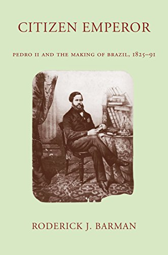9780804735100: Citizen Emperor: Pedro II and the Making of Brazil: Pedro II and the Making of Brazil, 1825-1891