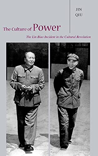 9780804735292: The Culture of Power: The Lin Biao Incident in the Cultural Revolution
