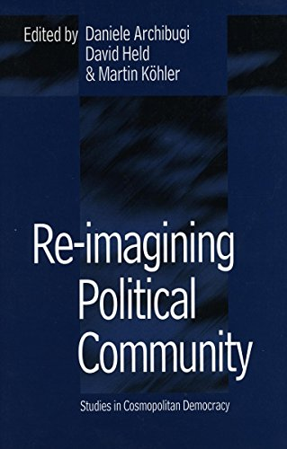 9780804735353: Re-Imagining Political Community: Studies in Cosmopolitan Democracy