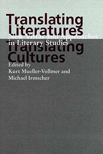 9780804735445: Translating Literatures, Translating Cultures: New Vistas and Approaches in Literary Studies