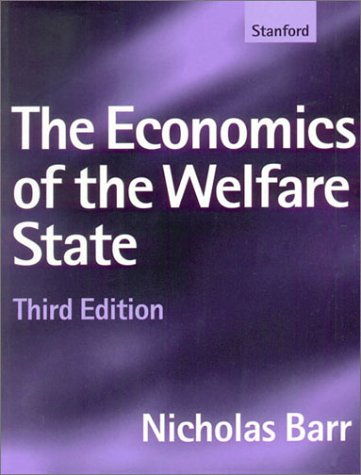9780804735520: The Economics of the Welfare State