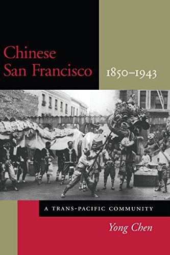 9780804736053: Chinese San Francisco, 1850-1943: A Trans-Pacific Community (Asian America)