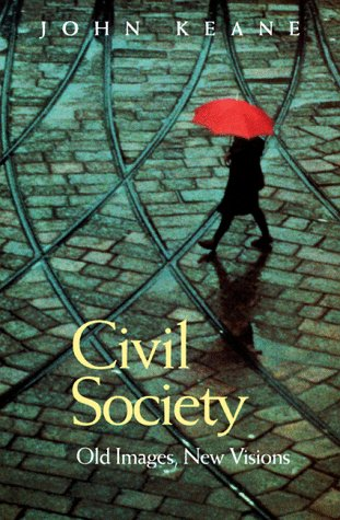 9780804736299: Civil Society: Old Images, New Visions