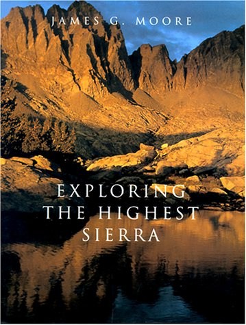 9780804736473: Exploring the Highest Sierra
