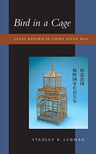 9780804736640: Bird in a Cage: Legal Reform in China After Mao