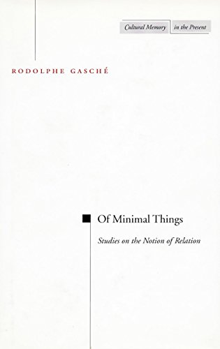 9780804736763: Of Minimal Things: Studies on the Notion of Relation (Cultural Memory in the Present)