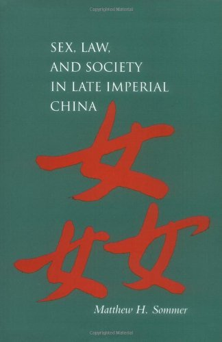 9780804736954: Sex, Law, and Society in Late Imperial China (Law, Society, and Culture in China)