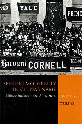 9780804736961: Seeking Modernity in China's Name: Chinese Students in the United States, 1900-1927