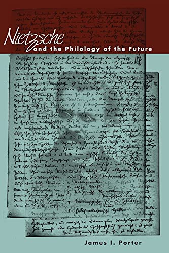 9780804736985: Nietzsche and the Philology of the Future