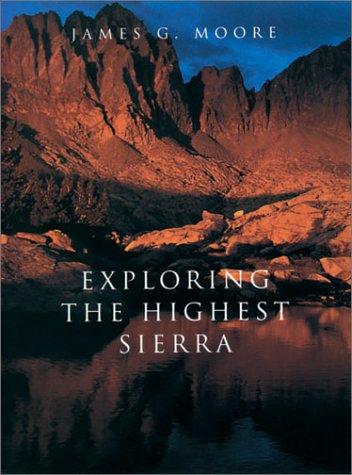9780804737036: Exploring the Highest Sierra