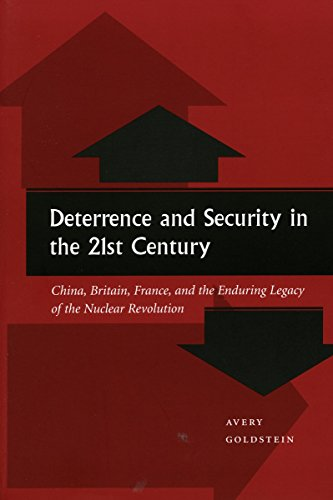 9780804737364: Deterrence and Security in the 21st Century: China, Britain, France, and the Enduring Legacy of the Nuclear Revolution