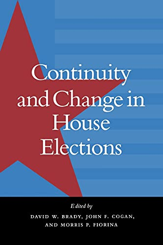 Continuity and Change in House Elections: David W. Brady,