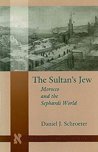 The Sultan's Jew: Schroeter, Daniel