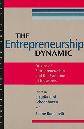 The Entrepreneurship Dynamic: Origins of Entrepreneurship and