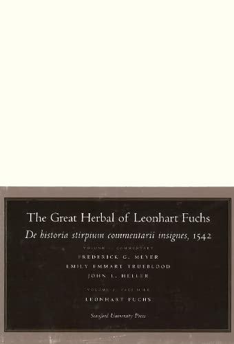 9780804738033: The Great Herbal of Leonhart Fuchs: De Historia Stirpium Commentarii Insignes, 1542