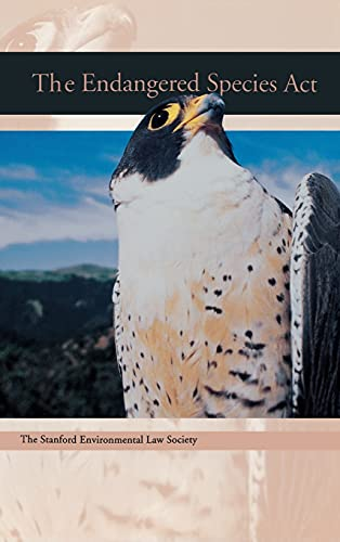 9780804738422: The Endangered Species Act (A Stanford Environmental Law Society handbook)