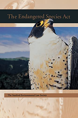 9780804738439: The Endangered Species Act (A Stanford Environmental Law Society handbook)