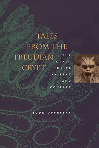 Tales from the Freudian Crypt Format: Paper: Todd Dufresne Foreword