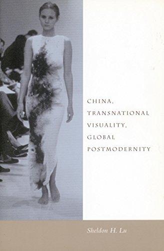 9780804738965: China, Transnational Visuality, Global Postmodernity