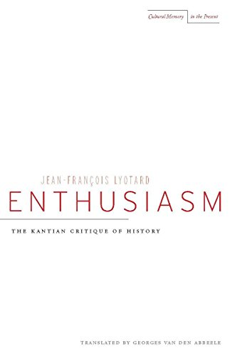 9780804738972: Enthusiasm: The Kantian Critique of History (Cultural Memory in the Present)