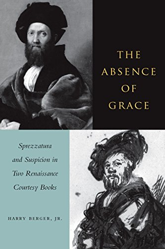 9780804739054: The Absence of Grace: Gender and Narrative in Two Renaissance Courtesy Books