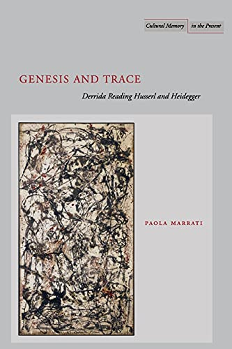 9780804739160: Genesis And Trace: Derrida Reading Husserl And Heidegger