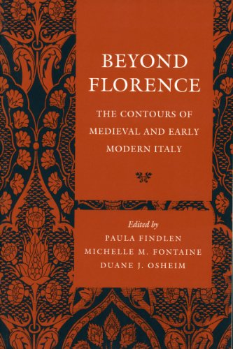 9780804739344: Beyond Florence: The Contours of Medieval and Early Modern Italy