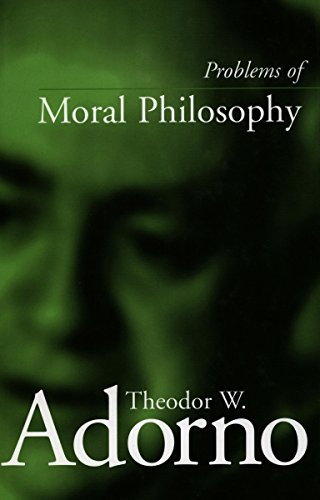 Problems of Moral Philosophy: Adorno, Theodor W.;Schroder, Thomas
