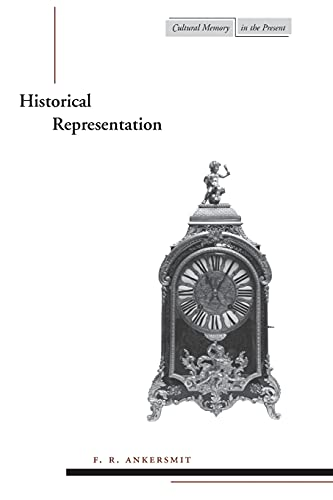 9780804739801: Historical Representation (Cultural Memory in the Present)