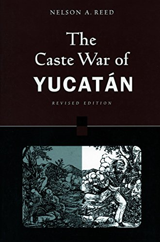 9780804740005: The Caste War of Yucatán: Revised Edition